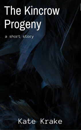 The Kincrow Progeny