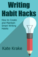 Writing Habit Hacks How to Create and Maintain Smart Writing Habits Cover